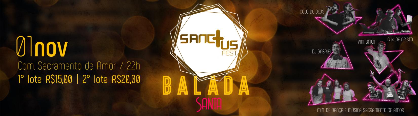 Sanctus Fest, Balada Santa, Sacramento de Amor,